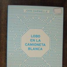 Relatos y Cuentos: LIBRO - LOBO EN LA CAMIONETA BLANCA - JOHN DARNIELLE - EDITORIAL CONTRA. Lote 176852303