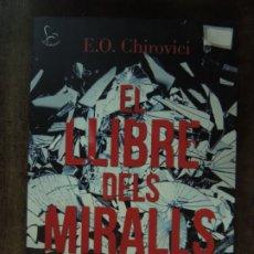 Relatos y Cuentos: LIBRO - EL LLIBRE DELS MIRALLS - E O CHIROVICI - EDITORIAL EL BALANCI - EN CATALÁN. Lote 176853734