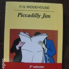 Relatos y Cuentos: LIBRO - PICCADILLY JIM - P G WODEHOUSE - ANAGRAMA EDITORIAL . Lote 177945660