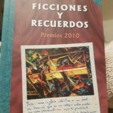 Relatos y Cuentos: FGV. LIBRO FICCIONES Y RECUERDOS AÑO 2010.. Lote 178614486