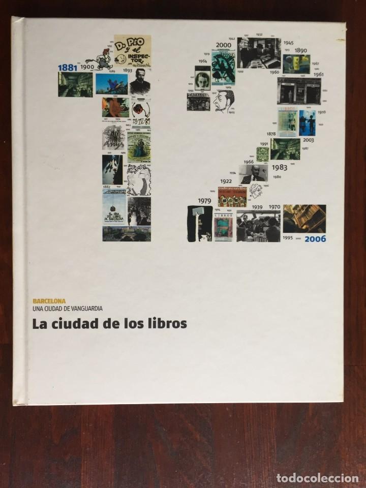 LA CIUDAD DE LOS LIBROS. BARCELONA, CAPITAL DE LA EDICIÓN Y DEL COMIC. LOS AUTORES, LOS EDITORES ETC (Libros Nuevos - Literatura - Relatos y Cuentos)