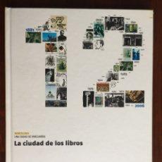 Relatos y Cuentos: LA CIUDAD DE LOS LIBROS. BARCELONA, CAPITAL DE LA EDICIÓN Y DEL COMIC. LOS AUTORES, LOS EDITORES ETC. Lote 179096653