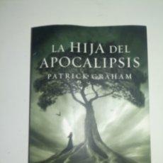 Relatos y Cuentos: LA HIJA DEL APOCALIPSIS PATRICK GRAHAM. Lote 179149403