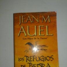 Relatos y Cuentos: JEAN M.AUEL LOS REFUGIOS DE PIEDRA. Lote 179150633