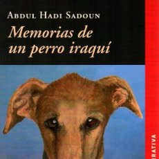 Relatos y Cuentos: MEMORIAS DE UN PERRO IRAQUÍ (ABDUL HADI SADOUN) CALAMBUR 2016. Lote 181391778