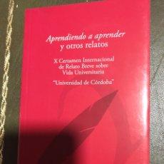 Relatos y Cuentos: APRENDIENDO A APRENDER Y OTROS RELATOS.. Lote 182360527