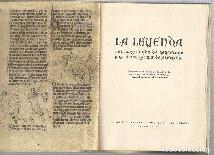 Relatos y Cuentos: LA LEYENDA DEL BUEN CONDE DE BARCELONA Y LA EMPERATRIZ DE ALEMANIA SEIX BARRAL 1.953 - Foto 2 - 183360048