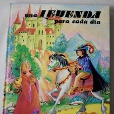 Relatos y Cuentos: UNA LEYENDA PARA CADA DÍA.. Lote 184561993
