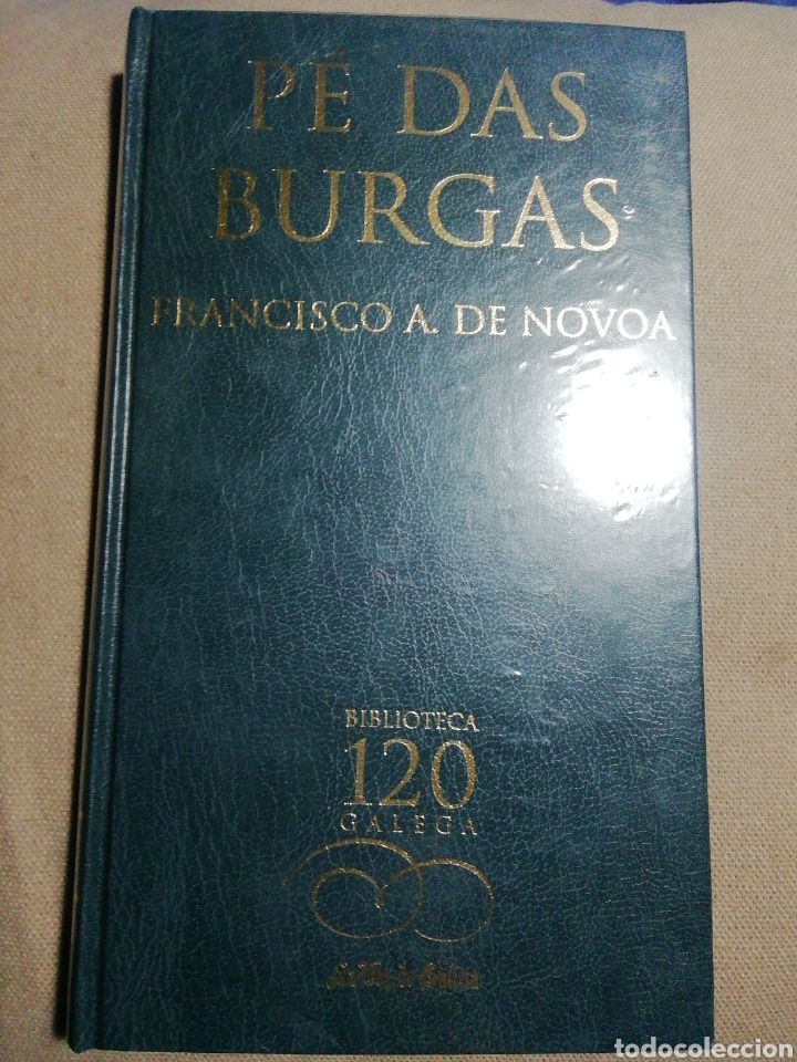 NUEVO EN EL PLÁSTICO. PÉ DAS BURGAS FRANCISCO A DE NOVOA. EN GALLEGO (Libros Nuevos - Literatura - Relatos y Cuentos)