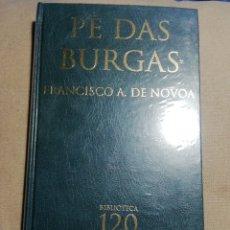 Relatos y Cuentos: NUEVO EN EL PLÁSTICO. PÉ DAS BURGAS FRANCISCO A DE NOVOA. EN GALLEGO. Lote 184872727