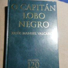 Relatos y Cuentos: NUEVO EN EL PLÁSTICO. O CAPITÁN LOBO NEGRO. Lote 184894141