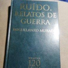 Relatos y Cuentos: NUEVO EN EL PLÁSTICO. RUIDO. RELATOS DE GUERRA. MIGUELANXO MURADO. EN GALLEGO. Lote 184894542