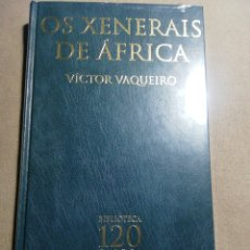Relatos y Cuentos: NUEVO EN EL PLÁSTICO. OS XENERAIS DE ÁFRICA. VÍCTOR VAQUEIRO. EN GALLEGO. Lote 184895898