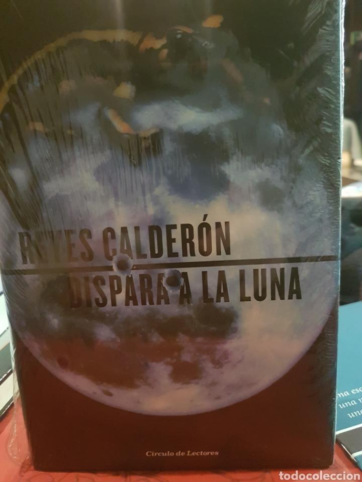 DISPARA A LA LUNA, DE REYES CALDERÓN (Libros Nuevos - Literatura - Relatos y Cuentos)
