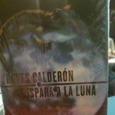 Relatos y Cuentos: DISPARA A LA LUNA, DE REYES CALDERÓN. Lote 190034502