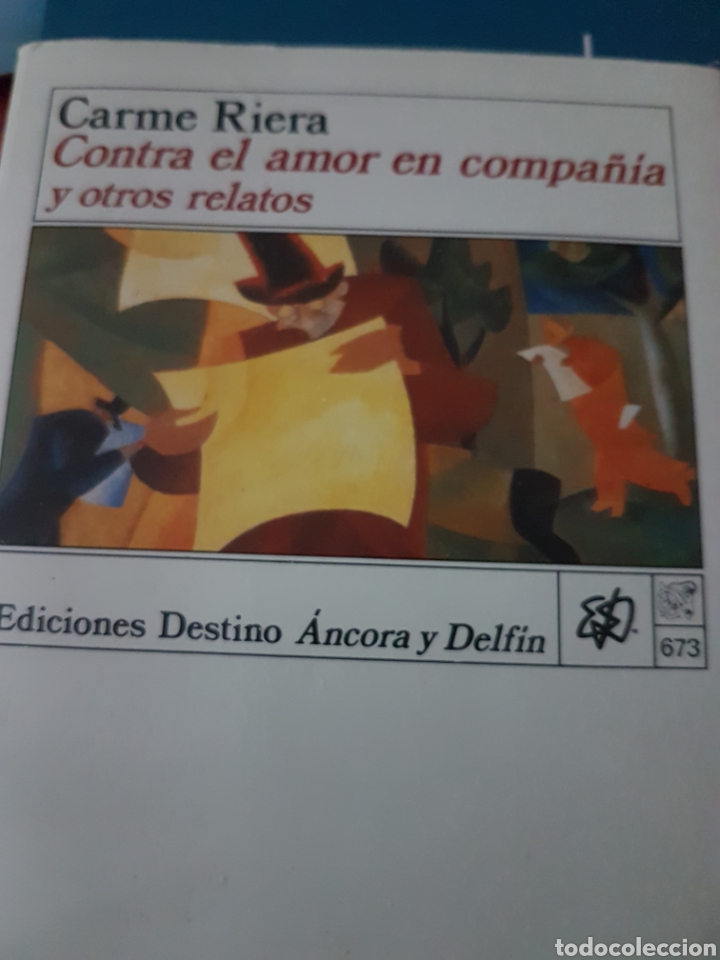 CARME RIERA. CONTRA EL AMOR EN COMPAÑÍA Y OTROS RELATOS (Libros Nuevos - Literatura - Relatos y Cuentos)