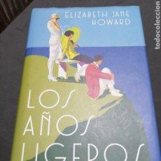 Relatos y Cuentos: LOS AÑOS LIGEROS., ELIZABETH JANE HOWARD. Lote 190623750