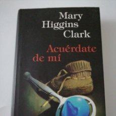 Relatos y Cuentos: ACUÉRDATE DE MI. MARY HIGGINS CLARG. Lote 191732208