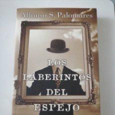 Relatos y Cuentos: LOS LABERINTOS DEL ESPEJO ALFONSO S. PALOMARES. Lote 191732588