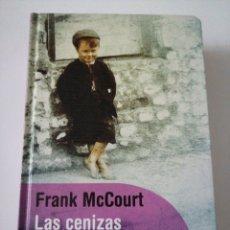 Relatos y Cuentos: LAS CENIZAS DE ÁNGELA. FRANK MCCOURT. Lote 191736263