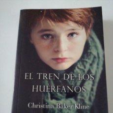 Relatos y Cuentos: EL TREN DE LOS HUÉRFANOS CHRISTI A BAKER KLINE. Lote 191736645