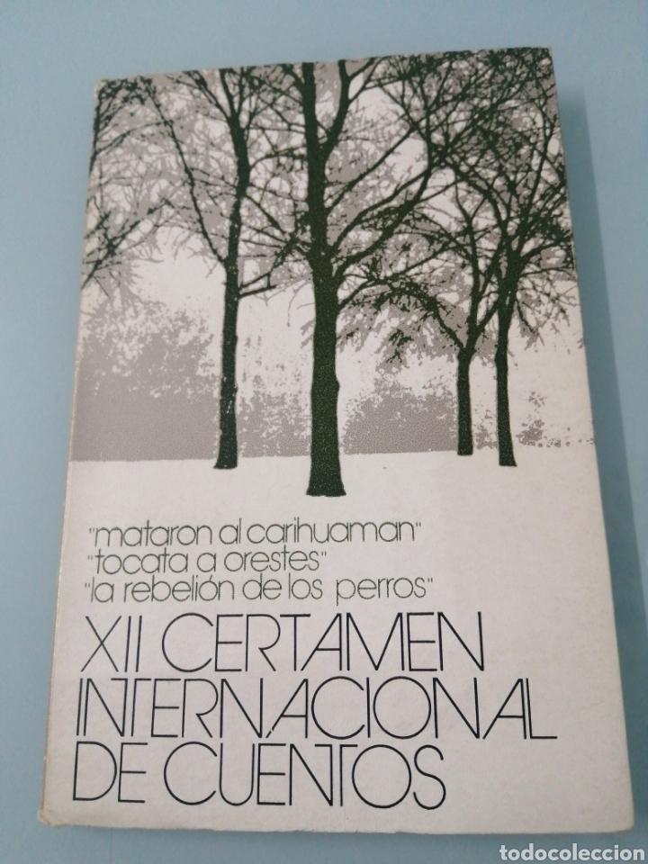 CUENTOS PREMIADOD XII CERTAMEN INTERNACIONAL 1973. SALAMANCA, VALLADOLID 1974 (Libros Nuevos - Literatura - Relatos y Cuentos)