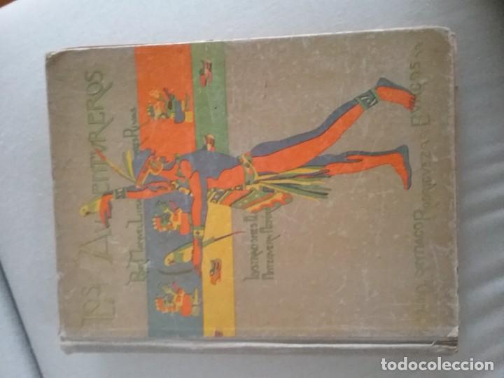 LOS AVENTUREROS. MANUEL LINARES RIVAS (Libros Nuevos - Literatura - Relatos y Cuentos)