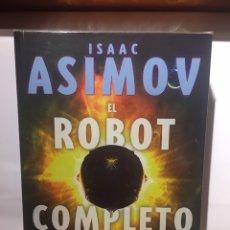 Relatos y Cuentos: EL ROBOT COMPLETO ASIMOV. Lote 193952760