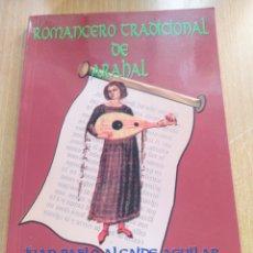 Relatos y Cuentos: ROMANCERO TRADICIONAL DE ARAHAL. Lote 194406075