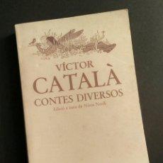 Relatos y Cuentos: VICTOR CATALÀ, CONTES DIVERSOS - N. NARDI, E. SATUÉ, LAIA, 1981. Lote 194946087