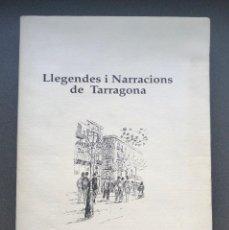 Relatos y Cuentos: TARRAGONA - LLEGENDES I NARRACIONS DE TARRAGONA - JOSEP-PAU VIRGILI I SANROMÀ. Lote 195019063
