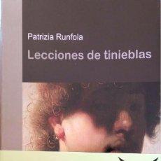 Relatos y Cuentos: LECCIONES DE TINIEBLAS. PATRIZIA RUNFOLA. BRUGUERA. 2007.. Lote 195260336