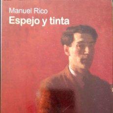 Relatos y Cuentos: ESPEJO Y TINTA. MANUEL RICO. BRUGUERA. 2008.. Lote 195263036