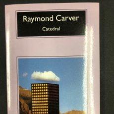 Relatos y Cuentos: CATEDRAL - RAYMOND CARVER - COMPACTOS ANAGRAMA 21ª ED. 2018 - NUEVO DE EDITORIAL. Lote 196516580