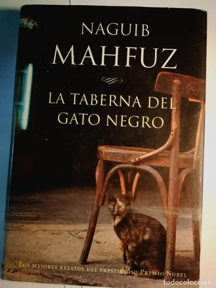 LA TABERNA DEL GATO NEGRO. NAGUIB MAHFUZ (Libros Nuevos - Literatura - Relatos y Cuentos)