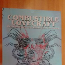 Relatos y Cuentos: COMBUSTIBLE LOVECRAFT, REVISIONISMO. Lote 204192065