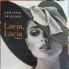Relatos y Cuentos: LIBRO LUCIA, LUCIA - ADRIANA TRIGIANI. Lote 205882597