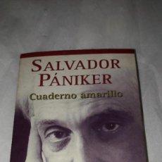 Relatos y Cuentos: CUADERNO AMARILLO .SALVADOR PANIKER. Lote 206543290