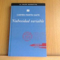 Relatos y Cuentos: NUBOSIDAD VARABLE DE CARMEN MARTÍN GAITE. Lote 206590713
