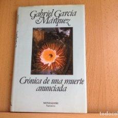 Relatos y Cuentos: CRÓNICA DE UNA MUERTE ANUNCIADA. DE GABRIEL GARCÍA MARQUEZ. Lote 206593542