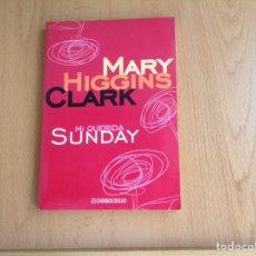 Relatos y Cuentos: MI QUERIDA SUNDAY. DE MARY HIGGINS CLARK. Lote 206594016