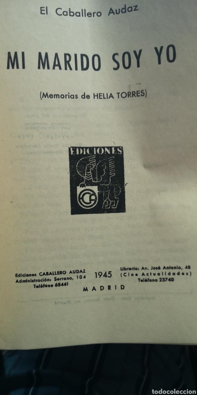 Relatos y Cuentos: Novela El Caballero audaz mi marido soy yo ediciones E C A 1943 - Foto 2 - 210401325
