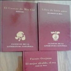 Relatos y Cuentos: ARCIPRESTE DE HITA.EL MEJOR ALCALDE,EL REY.EL CANTAR DE MIO CID. Lote 210402327