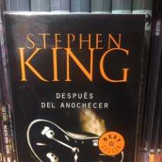Relatos y Cuentos: STEPHEN KING DESPUÉS DEL ANOCHECER. Lote 211557994