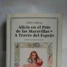 Relatos y Cuentos: ALICIA EN EL PAÍS DE LAS MARAVILLAS. LEVIS CARROLL. CÁTEDRA. LETRAS UNIVERSALES.. Lote 216774667