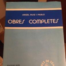 Relatos y Cuentos: ANGEL RUIZ Y PABLO - OBRES COMPLETES. Lote 217112403