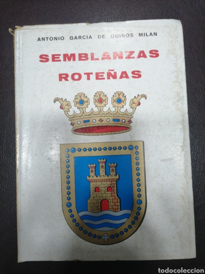 SEMBLANZAS ROTEÑAS . ANTONIO GARCÍA DE QUIROS MILAN (Libros Nuevos - Literatura - Relatos y Cuentos)