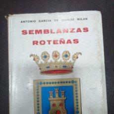 Relatos y Cuentos: SEMBLANZAS ROTEÑAS . ANTONIO GARCÍA DE QUIROS MILAN. Lote 217370811