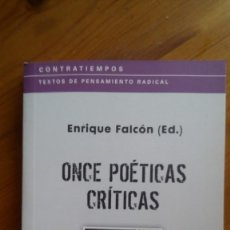 Relatos y Cuentos: ONCE POÉTICAS CRÍTICAS. ENRIQUE FALCÓN. EDIT.: DEBATE. Lote 217694303