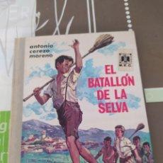 Relatos y Cuentos: EL BATALLÓN DE LA SELVA. Lote 218275457